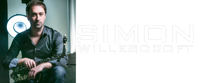 The Official Website of UK Saxophonist Simon Willescroft